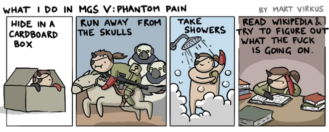 What I do in MGS V: Phantom Pain